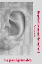Regular Movement Fiction Vol. 1 by Paul Grimsley image