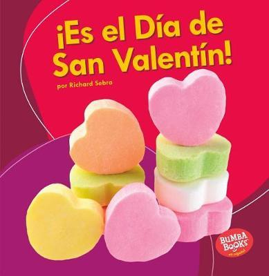 es El D a de San Valent n! (It's Valentine's Day!) by Richard Sebra image
