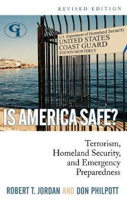 Is America Safe? by Robert T Jordan image