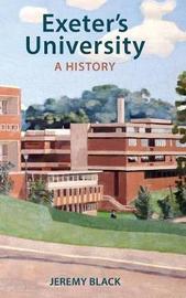 Exeter's University by Jeremy Black