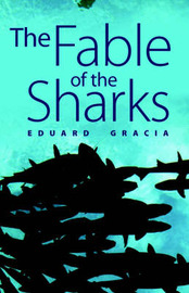 The Fable of the Sharks by Eduard Gracia image