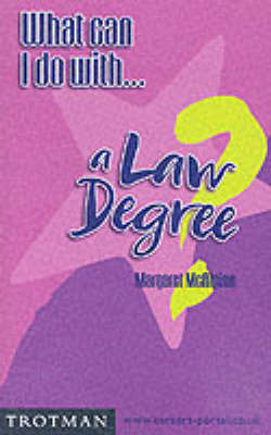 What Can I Do with a Law Degree? by Margaret McAlpine image