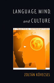 Language, Mind, and Culture by Zoltan K'Ovecses image