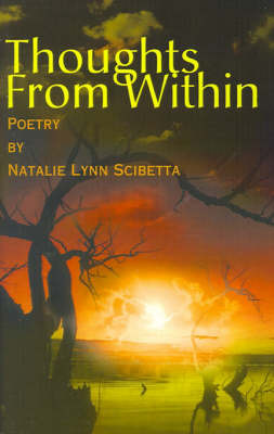 Thoughts from Within: Poetry by Natalie Lynn Scibetta image