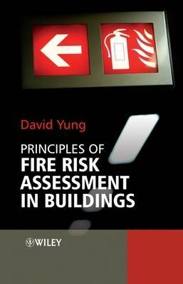 Principles of Fire Risk Assessment in Buildings by David Yung image