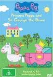 Peppa Pig: Princess Peppa and Sir George The Brave on DVD