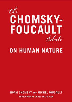Chomsky vs Foucault by Michel Foucault