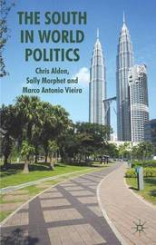 The South in World Politics by Dr. Chris Alden