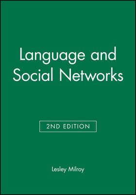 Language and Social Networks by Lesley Milroy