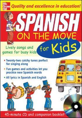 Spanish on the Move for Kids: Lively Songs and Games for Busy Kids by Catherine Bruzzone image