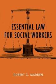 Essential Law for Social Workers by Robert Madden