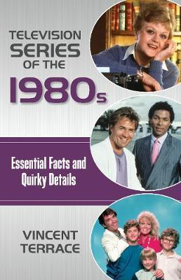 Television Series of the 1980s by Vincent Terrace image