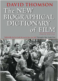 The New Biographical Dictionary of Film by David Thomson image