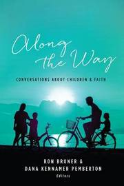 Along the Way by Ron Bruner