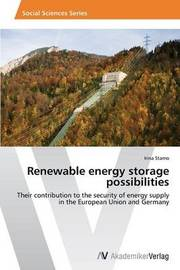 Renewable Energy Storage Possibilities by Stamo Irina