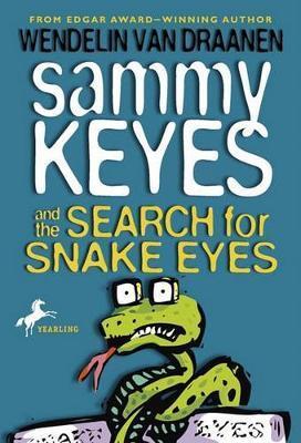 Sammy Keyes/Search Snake Eyes by Wendelin Van Draanen image