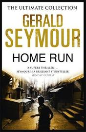 Home Run by Gerald Seymour