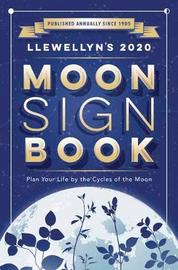 Llewellyn's 2020 Moon Sign Book by Llewellyn Publications