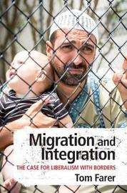 Migration and Integration by Tom Farer