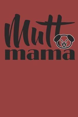 Mutt Mama by Hafiz Aldino