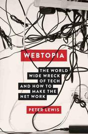 Webtopia by Peter Lewis