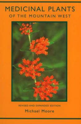 Medicinal Plants of the Mountain West by Michael Moore image