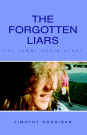 The Forgotten Liars by Timothy Horrigan image
