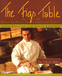 The Figs Table: More Than 100 Recipes for Pizzas, Pastas, Salads, and Desserts by Todd English image