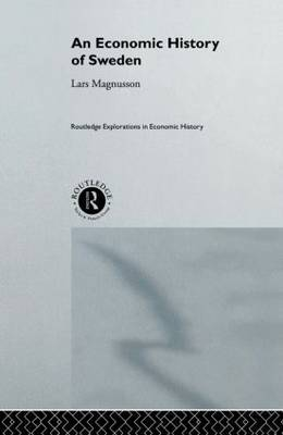 An Economic History of Sweden by Lars Magnusson image