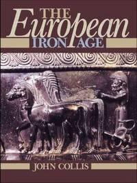 The European Iron Age by John Collis image