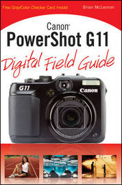 Canon PowerShot G11 Digital Field Guide by Brian McLernon image