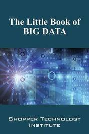 The Little Book of Big Data by Shopper Technology Institute