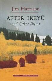 After Ikkyu by Jim Harrison