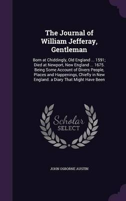 The Journal of William Jefferay, Gentleman by John Osborne Austin image