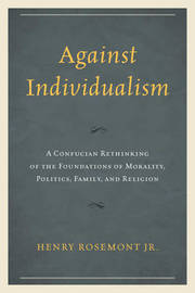 Against Individualism by Henry Rosemont image