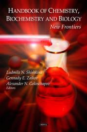 Handbook of Chemistry, Biochemistry & Biology by Ludmila N. Shishkina image