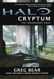 Halo: Cryptum (Halo Forerunner Trilogy #1) by Greg Bear