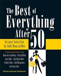 The Best of Everything After 50 by Barbara Hannah Grufferman image