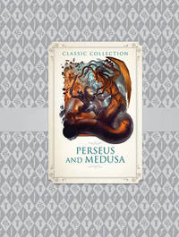 Classic Collection: Perseus and Medusa by Saviour Pirotta