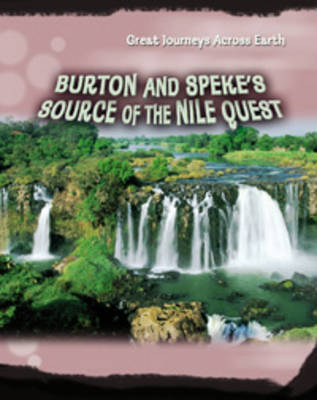 Burton & Speke's Source of the Nile Quest by Daniel Gilpin image