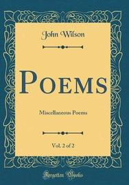 Poems, Vol. 2 of 2 by John Wilson image
