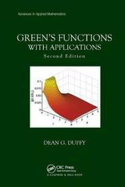 Green's Functions with Applications by Dean G. Duffy