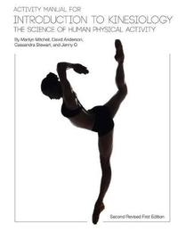 Activity Manual for Introduction to Kinesiology by Marilyn Mitchell
