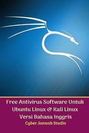 Free Antivirus Software Untuk Ubuntu Linux Dan Kali Linux Versi Bahasa Inggris by Cyber Jannah Studio