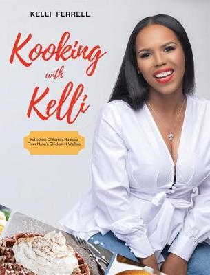 Kooking with Kelli by Kelli Ferrell image