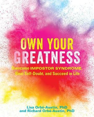 Own Your Greatness by Lisa Orbe-Austin