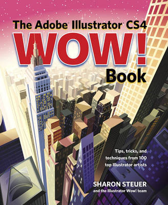 The Adobe Illustrator CS4 Wow! Book by Sharon Steuer image