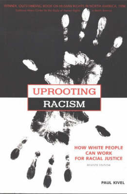 Uprooting Racism: How White People Can Work for Racial Justice by Paul Kivel image