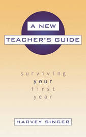 A New Teacher's Guide by Harvey Singer image