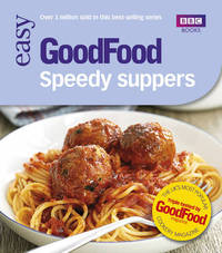Good Food: Speedy Suppers by Good Food Guides image